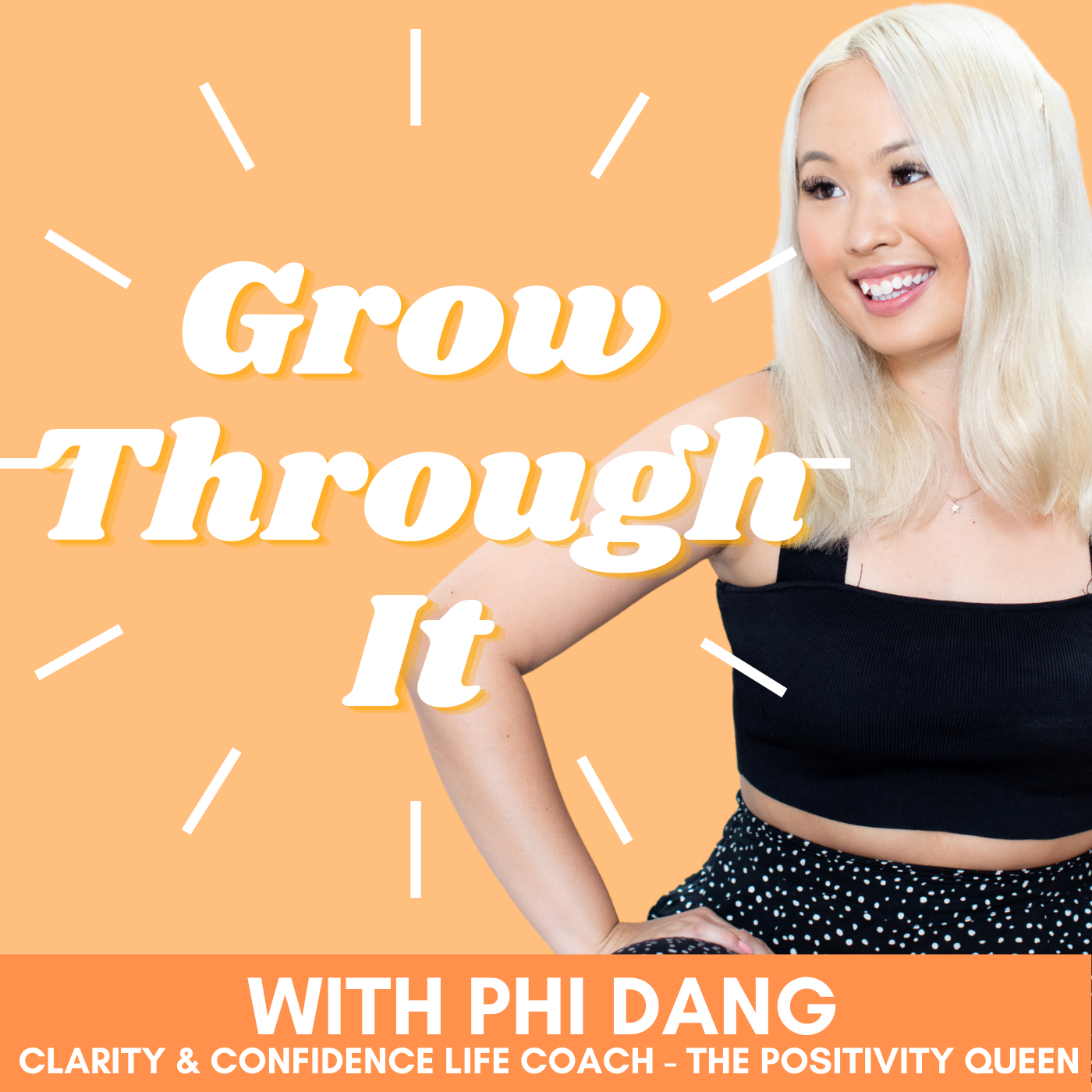 Grow-Through-It-Podcast-with-Phi-Dang-Cover